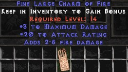 3 Max Damage w/ 20 Attack Rating & 2-5 Fire Damage LC