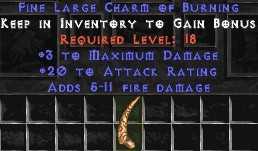 3 Max Damage w/ 20 Attack Rating & 5-11 Fire Damage LC