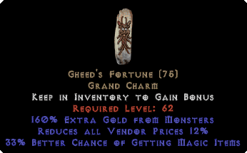Gheed's Fortune 20-34% mf +160% extra gold 10-14%
