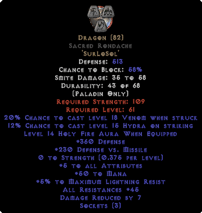Dragon Sacred Rondache - 45 Res - 5 All Stats - Perfect